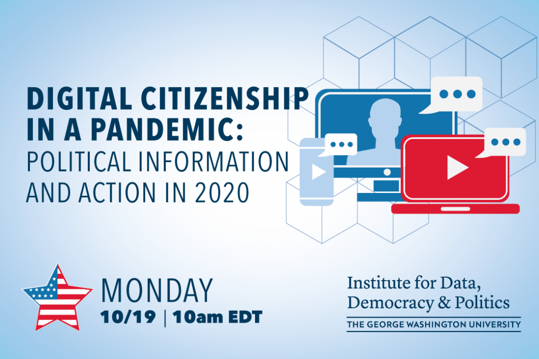 Digital Citizenship In A Pandemic: Political Information And Action In 2020