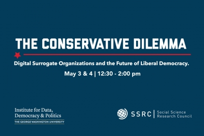 The Conservative Dilemma Digital Surrogate Organizations and the Future of Liberal Democracy