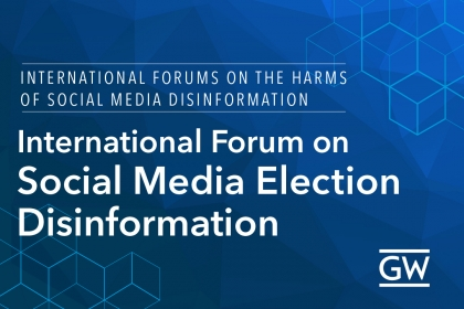 Forum on Social Media Election Disinformation