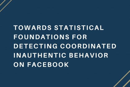 Towards Statistical Foundations For Detecting Coordinated Inauthentic Behavior On Facebook